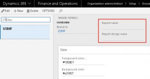 microsoft dynamics 365 for finance and operations modern report branding details form
